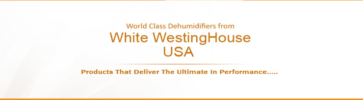 Dehumidifier features,Westinghouse Dehumidifier,Excess Moisture and Humidity,manufacturers and suppliers in Mumbai